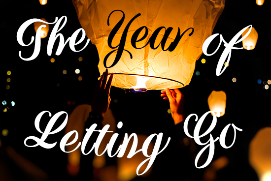 The Year of Letting Go